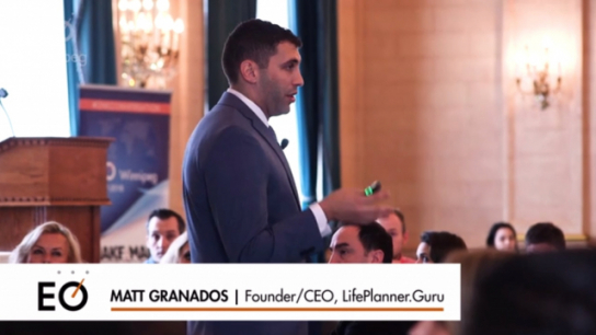 Life Planning for Entrepreneurs with Matt Granados
